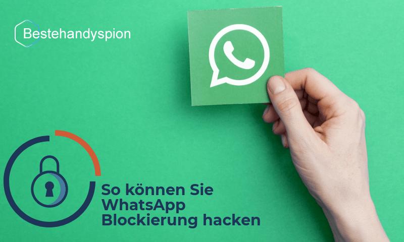whatsapp blockierung hacken